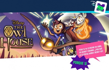 "DISNEY XD PRESENTA LA NUEVA SERIE ""THE OWL HOUSE"""
