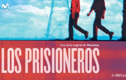 """MOVISTAR CHILE PRODUCE SU PRIMERA SERIE ORIGINAL, """"LOS PRISIONEROS"""""""
