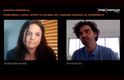 """MIP CANCUN 2020: AMAZON ORIGINALS Y CÓMO SE GESTÓ LA SERIE """"EL PRESIDENTE"""""""