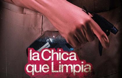 "VIX ADQUIERE LA MINISERIE ARGENTINA ""LA CHICA QUE LIMPIA"""