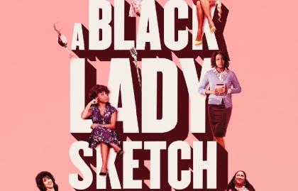 """HBO ESTRENA SEGUNDA TEMPORADA DE """"A BLACK LADY SKETCH SHOW"""""""
