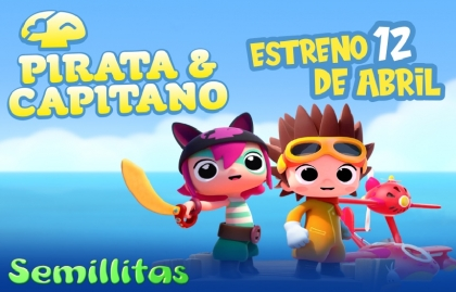 """LA ANIMACIÓN FRANCO-ESPAÑOLA """"PIRATA Y CAPITANO"""" LLEGA A SEMILLITAS"""