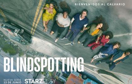 "STARZPLAY LANZARÁ A NIVEL GLOBAL SU NUEVA SERIE ""BLINDSPOTTING"""