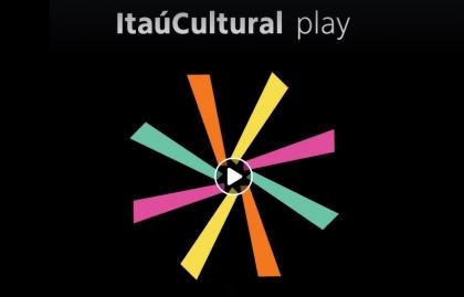 NACE ITAÚ CULTURAL PLAY, PLATAFORMA GRATUITA DE STREAMING DE CINE Y AUDIOVISUAL BRASILEÑO