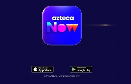 TV Azteca lanza la aplicación móvil Azteca Now
