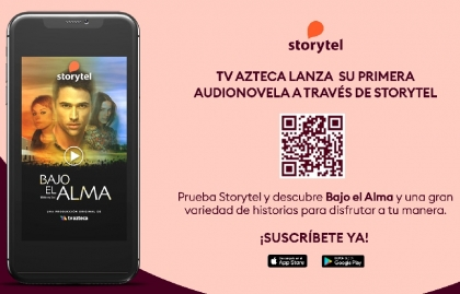 """TV Azteca lanza junto a Storytel su primer audionovela, """"Bajo el alma"""""""