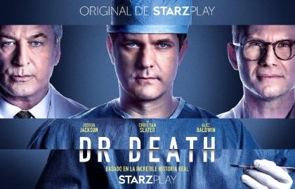 """Starzplay estrena """"Dr. Death"""" en América Latina y Europa"""