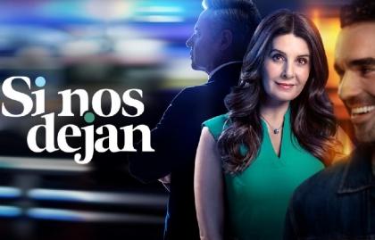 """Televisa presentará su nueva telenovela """"Si nos dejan"""" en Iberseries Platino"""