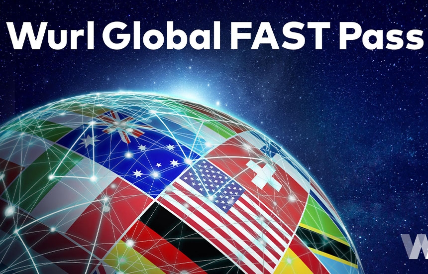 Wurl launches global Fast channel system for connected tvs
