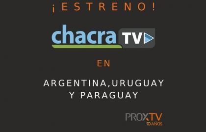 Chacra TV expande su distribución en Argentina, Uruguay y Paraguay